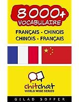 8000+ Français - Chinois Chinois - Français Vocabulaire (Bavardage Mondial) (Afrikaans Edition)