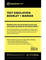 Manhattan GMAT Test Simulation Booklet w/ Marker (Manhattan Prep GMAT Strategy Guides)