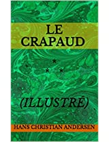 Le crapaud (illustré): * * * (French Edition)