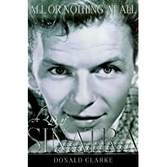 All or Nothing at All: A Life of Frank Sinatra