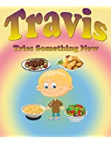 Travis Tries Something New