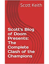 Scott's Blog of Doom Presents:  The Complete Clash of the Champions