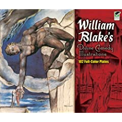 【クリックで詳細表示】William Blake's Divine Comedy Illustrations: 102 Full-Color Plates (Dover Fine Art, History of Art) [ペーパーバック]