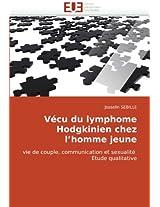 Vecu Du Lymphome Hodgkinien Chez L''Homme Jeune (Omn.Univ.Europ.)