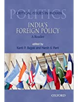 India's Foreign Policy: A Reader (Critical Issues in Indian Politics)