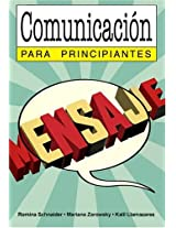 Comunicacion para principiantes / Communication for Beginners