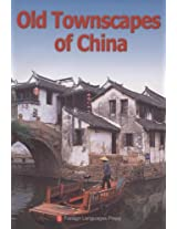 Old Townscapes of China