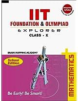 IIT Foundation & Olympiad Explorer Class - 10 - Maths