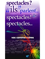 """spectacles ?!... """"ils"""" parlent (""""ils"""" parlent... t. 15) (French Edition)"""