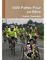1000 Pattes Pour Un Reve