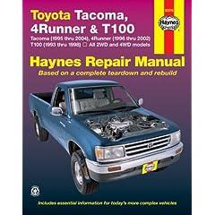 【クリックで詳細表示】Toyota Tacoma 1995 Thru 2004, 4runner 1996 Thru 2002 & T100 1993 Thru 1998- 2006: All 2wd and 4wd Models (Hayne's Automotive Repair Manual) [ペーパーバック]
