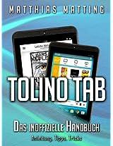 Tolino Tab - das inoffizielle Handbuch. Anleitung, Tipps, Tricks