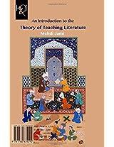 An Introduction to the Theory of Teaching Literature: Negare-ye Amoozesh Adabiyat