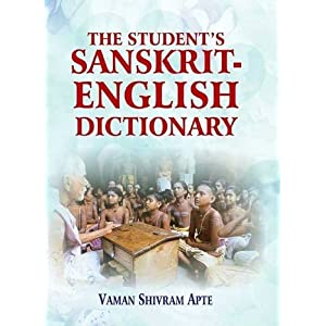 The Student's Sanskrit-English Dictionary: Containing Appendices on Sanskrit Prosody and Important Literary and Geographical Names in the Ancient Hist. of India