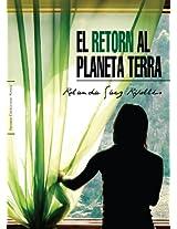 El Retorn Al Planeta Terra