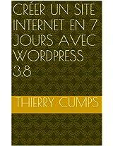 Créer un site internet en 7 jours avec WordPress 3.8