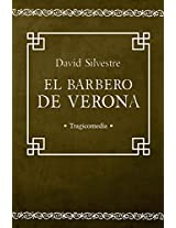 EL BARBERO DE VERONA (Spanish Edition)