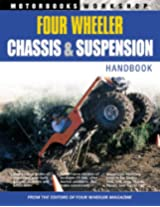 Four-wheeler's Suspension and Chassis Handbook (Motorbooks Workshop)