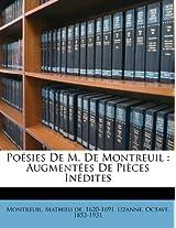 Po Sies de M. de Montreuil: Augment Es de Pi Ces in Dites