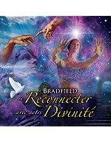 Se Reconnecter avec notre Divinité
