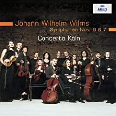 Wilms: Symphonies 6 &amp; 7