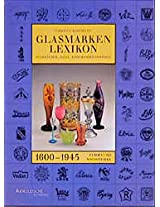 Glasmarkenlexicon: Signaturen, Fabrik-und Handelsmarken, 1600-1945
