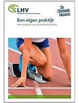Een eigen praktijk: Het handboek voor de startende huisarts