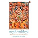 Myth = Mithya: A Handbook of Hindu Mythology price comparison at Flipkart, Amazon, Crossword, Uread, Bookadda, Landmark, Homeshop18