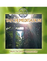 Tai Chi Meditation - Music For Inner Concentration