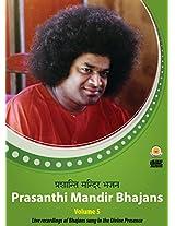 Prasanthi Mandir Bhajans - Volume 5