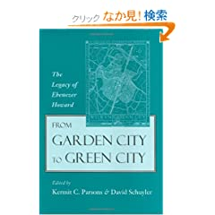 From the Garden City to Green Cities: The Legacy of Ebenezer Howard (Center Books on Contemporary Landscape Design)