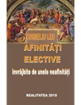 Afinitati elective: Elective affinities: Volume 1