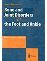 Bone and Joint Disorders of the Foot and Ankle: A Rheumatological Approach
