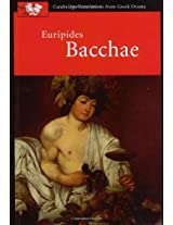 Euripides: Bacchae (Cambridge Translations from Greek Drama)