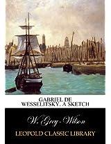Gabriel de Wesselitsky. A sketch