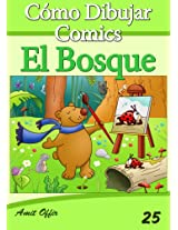 Cómo Dibujar Comics: El Bosque (Libros de Dibujo nº 25) (Spanish Edition)