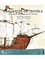 El Galeon de Manila (La Otra Escalera)