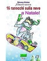 10 ranocchi sulla neve...a Natale! (le Chicche Vol. 3) (Italian Edition)