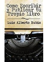 Como escribir y publicar tu propio Libro