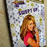 FOR PRETEENS AND TEENS: Hannah Montana - Swept Up