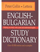 English-bulgarian Study Dictionary: Helping You Study, Write, Speak & Understand English