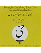 Urdu for Children: Stories and Poems Bk. 2, Pt. 2