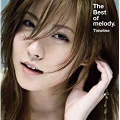 The Best of melody.~Timeline~ �������� CD+DVD