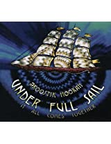 Under Full Sail: It All Comes