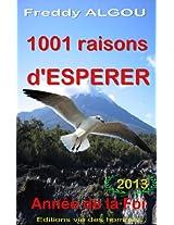 1001 raisons d'ESPERER en 2013 (Année de la foi) (French Edition)