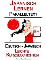 Japanisch Lernen - Paralleltext - Leichte Kurzgeschichten (Deutsch - Japanisch)