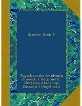 Starine, Book 9