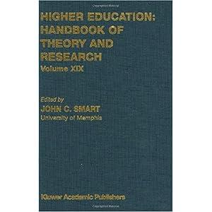 【クリックで詳細表示】Higher Education: Handbook of Theory and Research: Volume XIX