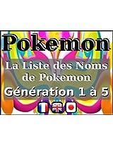 La Liste des Noms de Pokemon - Génération 1 à 5 (Bilingual fr-en)