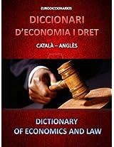 DICCIONARI D'ECONOMIA I DRET CATALÀ - ANGLÈS (Catalan Edition)